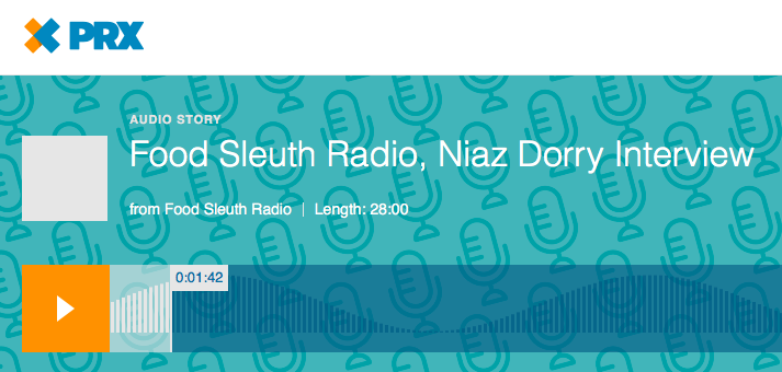 Food Sleuth Radio Interview with Niaz Dorry