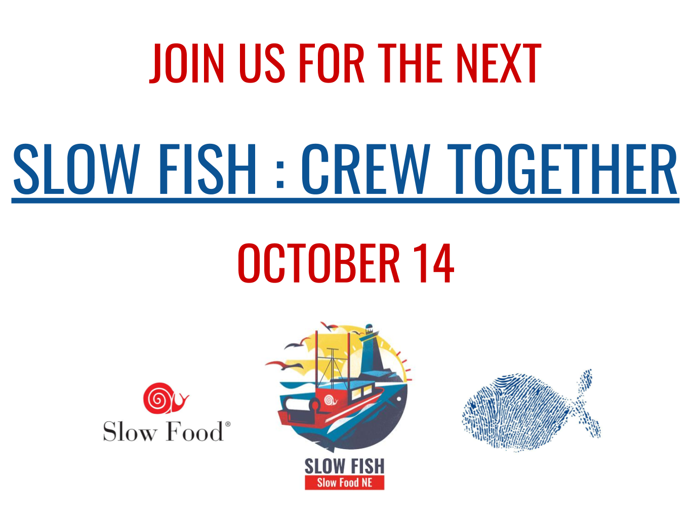 Slow Fish : Crew Together