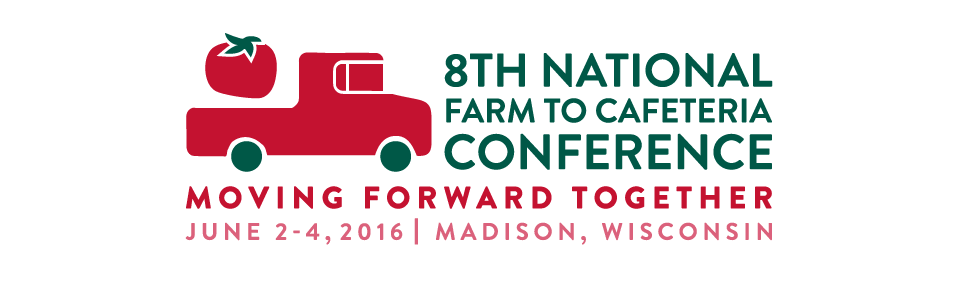 8th National Farm to Cafeteria Conference